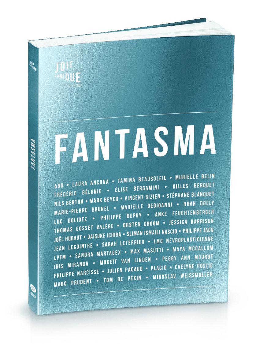 Fantasma – Joie Panique éditions